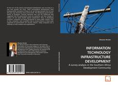 INFORMATION TECHNOLOGY INFRASTRUCTURE DEVELOPMENT kitap kapağı