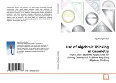 Copertina di Use of Algebraic Thinking in Geometry