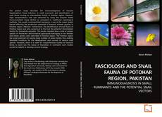 Couverture de FASCIOLOSIS AND SNAIL FAUNA OF POTOHAR REGION, PAKISTAN