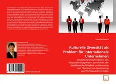 Bookcover of Kulturelle Diversität als Problem für internationale Unternehmen