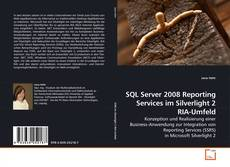 Bookcover of SQL Server 2008 Reporting Services im Silverlight 2 RIA-Umfeld