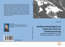 Buchcover von Wettbewerbsfähigkeit als treibende Kraft der Stadtentwicklung