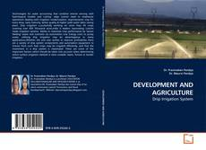 Bookcover of DEVELOPMENT AND AGRICULTURE