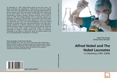Bookcover of Alfred Nobel and The Nobel Laureates