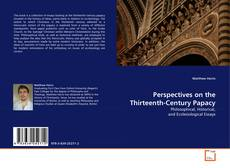 Bookcover of Perspectives on the Thirteenth-Century Papacy