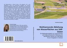 Copertina di Multisensorale Ableitung von Wasserflächen aus SAR-Daten