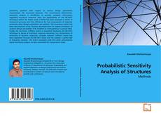 Bookcover of Probabilistic Sensitivity Analysis of Structures