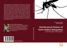 Bookcover of Distributional Pattern of Some Aedine Mosquitoes