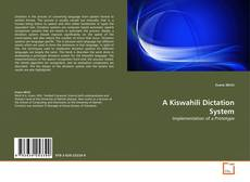 Bookcover of A Kiswahili Dictation System