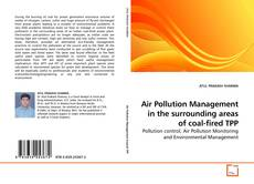 Bookcover of Air Pollution Management in the surrounding areas of coal-fired TPP