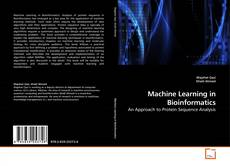 Bookcover of Machine Learning in Bioinformatics