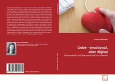 Buchcover von Liebe - emotional, aber digital
