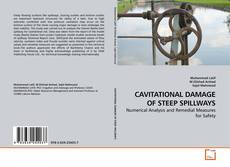 Bookcover of CAVITATIONAL DAMAGE OF STEEP SPILLWAYS