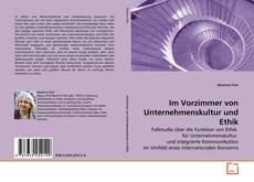 Portada del libro de Im Vorzimmer von Unternehmenskultur und Ethik