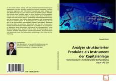Bookcover of Analyse strukturierter Produkte als Instrument der Kapitalanlage