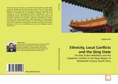 Bookcover of Ethnicity, Local Conflicts and the Qing State