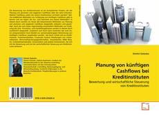 Borítókép a  Planung von künftigen Cashflows bei Kreditinstituten - hoz