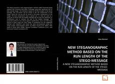 Bookcover of NEW STEGANOGRAPHIC METHOD BASED ON THE RUN LENGTH OF THE STEGO-MESSAGE