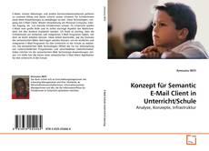 Обложка Konzept für Semantic E-Mail Client in Unterricht/Schule