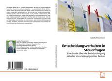 Bookcover of Entscheidungsverhalten in Steuerfragen