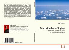 Bookcover of From Muscles to Singing