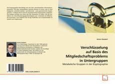 Bookcover of Verschlüsselung auf Basis des Mitgliedschaftsproblems in Untergruppen
