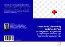Bookcover of Analyse und Evaluierung bestehender Test Management Programme