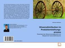 Bookcover of Wissensdistribution im Produktentstehungsprozess