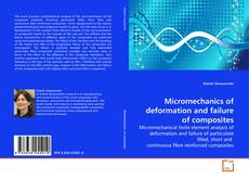 Bookcover of Micromechanics of deformation and failure of composites