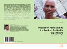 Buchcover von Population Aging and Its Implications for Health Expenditure