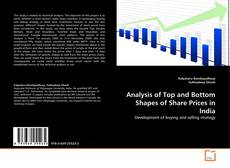 Couverture de Analysis of Top and Bottom Shapes of Share Prices in India