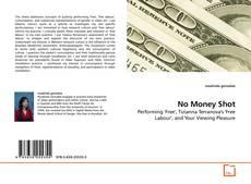 No Money Shot kitap kapağı