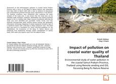 Bookcover of Impact of pollution on coastal water quality of Thailand