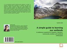 Portada del libro de A simple guide to learning our wetlands