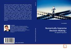 Bookcover of Numerically Imprecise Decision Making -