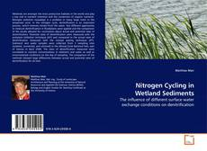 Bookcover of Nitrogen Cycling in Wetland Sediments