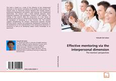 Portada del libro de Effective mentoring via the interpersonal dimension