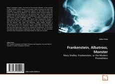 Bookcover of Frankenstein, Albatross, Monster