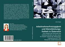 Capa do livro de Arbeitnehmerfreizügigkeit und Dienstleistungsfreiheit in Österreich