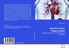 Bookcover of Vascular Tissue Regeneration