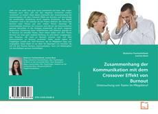 Buchcover von Zusammenhang der Kommunikation mit dem Crossover Effekt von Burnout