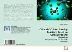 Capa do livro de C-P and C-C Bond Forming Reactions Based on Carbostyrils and Thioamide