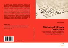 Bookcover of Bilingual and Biliteracy Development