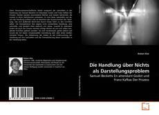 Buchcover von Die Handlung über Nichts als Darstellungsproblem