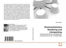 Portada del libro de Photorealistisches Rendering und Compositing
