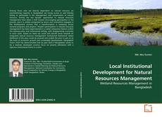Local Institutional Development for Natural Resources Management kitap kapağı
