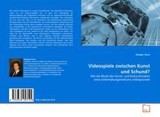 Bookcover of Videospiele zwischen Kunst und Schund?