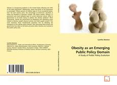 Capa do livro de Obesity as an Emerging Public Policy Domain