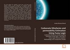 Buchcover von Carbonate lithofacies and permeability Estimation Using Fuzzy Logic
