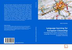 Bookcover of Language learning for European Citizenship